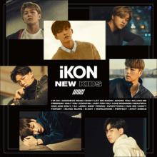 iKon || New Kids