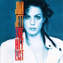 "Joan Jett 🇺🇸 – 07 – ""The Hit List"" (Album Tracklist)"