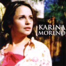 Karina Moreno - Karina Moreno (2005) [Tracklist]