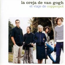 La Oreja De Van Gogh - El viaje de Copperpot (2000) [Tracklist]