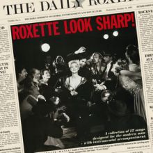 "Roxette – 02 – ""Look Sharp!"" (Album Tracklist)"