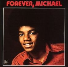 Michael Jackson   Forever, Michael (1975)