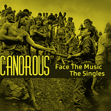Canorous | Face The Music - The Singles (2009)