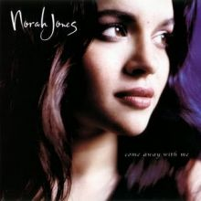 "Norah Jones 🇺🇸 – 01 – ""Come Away with Me"" (Album Tracklist)"