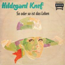 """Hildegard Knef 🇩🇪 – 01 – """"So oder so ist das Leben"""""""