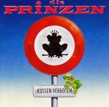 """Die Prinzen 🇩🇪 – 02 – """"Küssen verboten"""" (Album Tracklist)"""