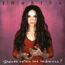 Shakira - ¿Dónde Están los Ladrones? (1998) [Tracklist]