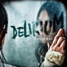 Lacuna Coil | Delirium (2016)