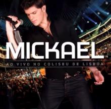 Mickael Carreira | Ao Vivo No Coliseu De Lisboa (2010) [Tracklist]