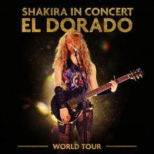 Shakira - Shakira in Concert: El Dorado World Tour Live (2019) [Tracklist]
