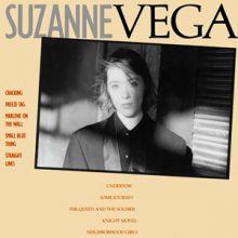 "Suzanne Vega 🇺🇸 – 01 – ""Suzanne Vega"" (Album Tracklist)"
