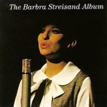 "Barbra Streisand – 01 – ""The Barbra Streisand Album"" (Album Tracklist)"