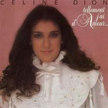 Céline Dion 🇨🇦 – 02 – «Tellement j'ai d'amour...» (Album Tracklist)