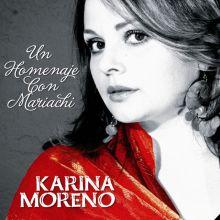 Karina Moreno - Un Homenaje Con Mariachi (2010) [Tracklist]