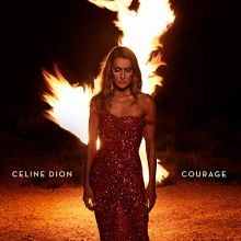 "Céline Dion - ""Courage"" [2019]"