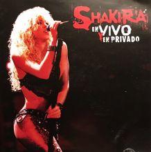Shakira - En Vivo y En Privado   Live & Off the Record (2004) [Tracklist]