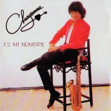 Chayanne - Chayanne Es Mi Nombre (1984) [Tracklist]