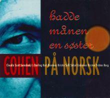 Hadde Månen En Søster (Cohen På Norsk) -- (1993)