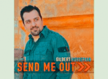 Gilbert Hovsepian: Send Me Out (2014)