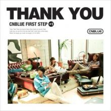 CNBLUE: First Step +1 Thank You