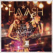 Ha*Ash    Primera fila: Hecho realidad (2014)