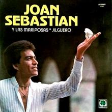 Joan Sebastian | Y Las Mariposas (1977)