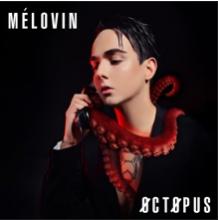 Octopus - MÉLOVIN