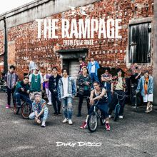 THE RAMPAGE from EXILE TRIBE - Dirty Disco - EP