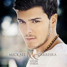 Mickael Carreira | Viver a Vida (2012) [Tracklist]