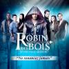 Robin des Bois (Comédie musicale) lyrics